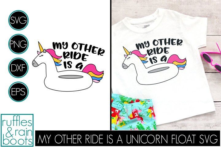 Unicorn SVG - My Other Ride is a Unicorn Float Cut File