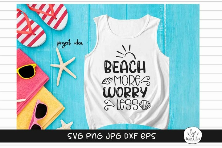 Beach More Worry Less Summer SVG
