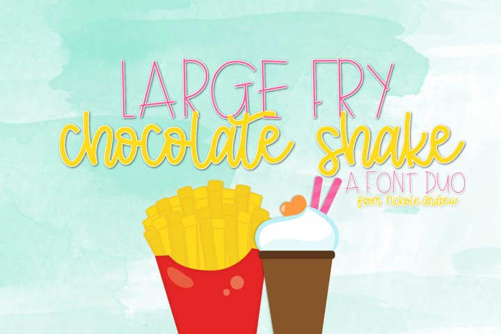 Large Fry & Chocolate Shake Font Duo
