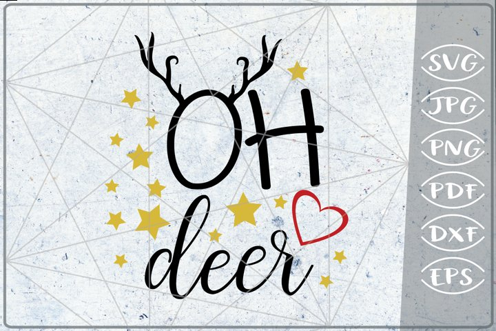 Oh Deer SVG Reindeer Quote SVG Merry Christmas Quote