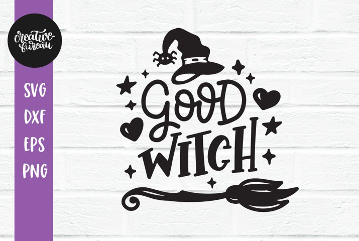 Good Witch SVG, Halloween SVG DXF, Witch SVG, Cut File