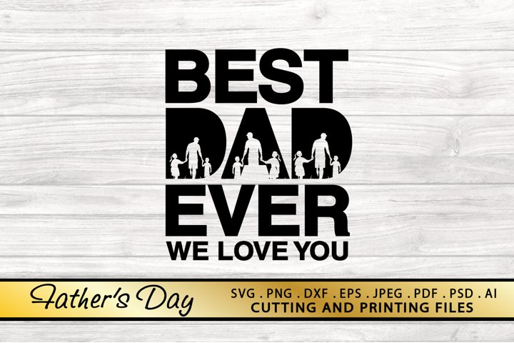 DAD SVG PNG DXF EPS Files Fathers Day SVG