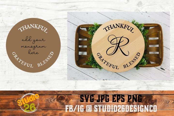 Thankful Grateful Blessed - Round - Monogram - SVG PNG EPS