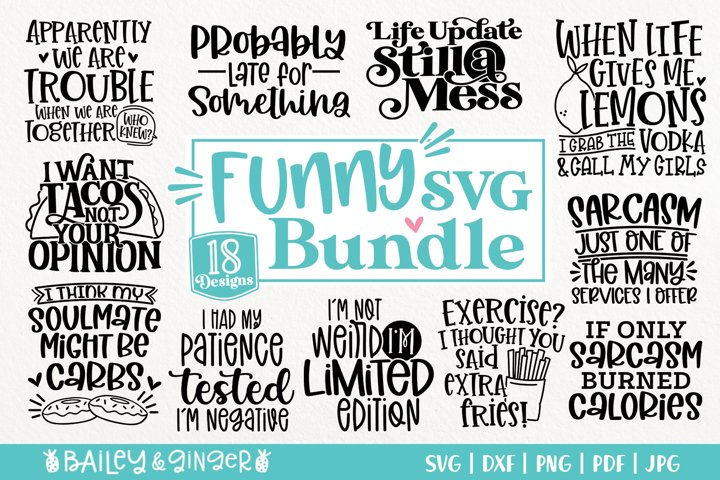 Funny SVG Bundle - Funny Quotes, Sarcastic Sayings SVG Files