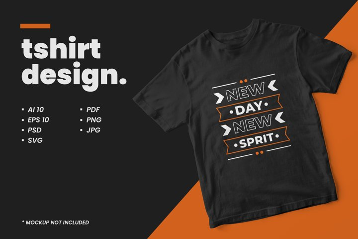 New day new spirit typography quote t shirt design