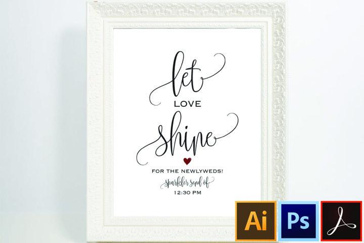Sparkler Sendoff Sign, Sparkler Sign, Let Love Shine Sign
