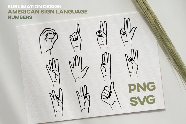 ASL American Sign Language Numbers Sublimation Vector Design
