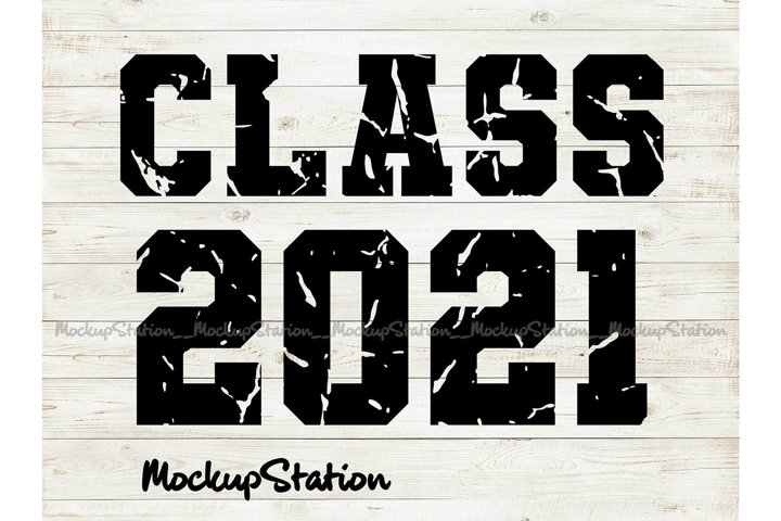 Class of 2021 SVG, Senior Class 2021 Distressed PNG