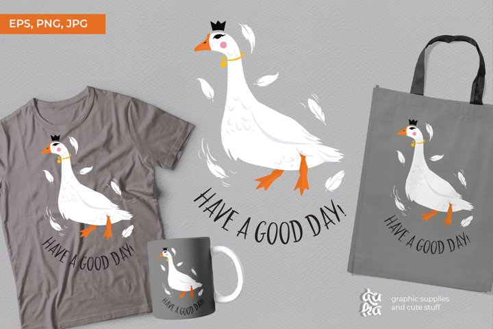 Have a good day |Sublimation Print