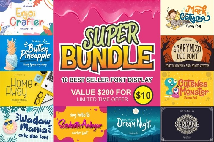 SUPER BUNDLE - 10 Font Display Best Seller