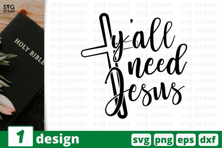 Yall need Jesus SVG CUT FILE | Jesus cricut | Christian