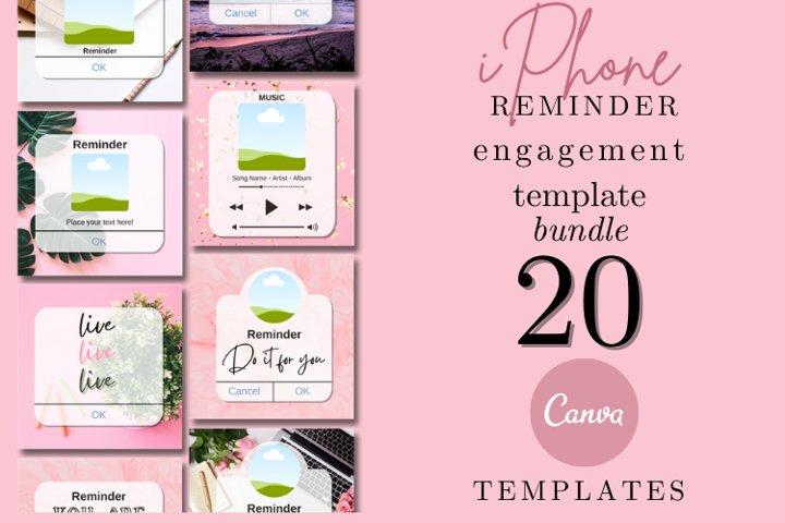 20 iPhone Reminder Instagram Engagement Canva Templates Pack