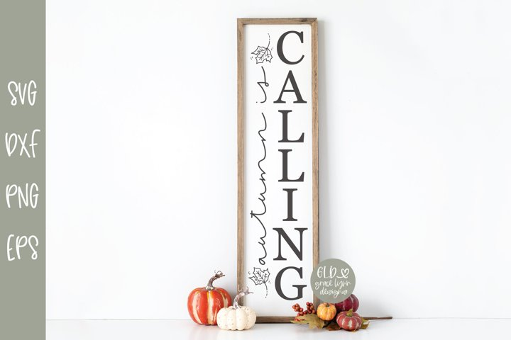 Autumn Is Calling - Vertical Fall SVG