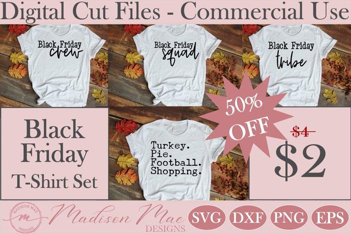 Thankisgiving - Black Friday SVG, Black Friday T-Shirt Set