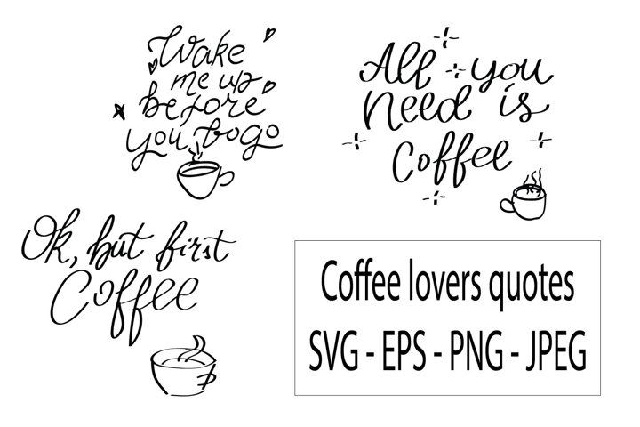 Funny coffee lovers quotes, t-shirt for coffee lover
