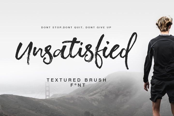 Unsatisfied Textured Brush Font