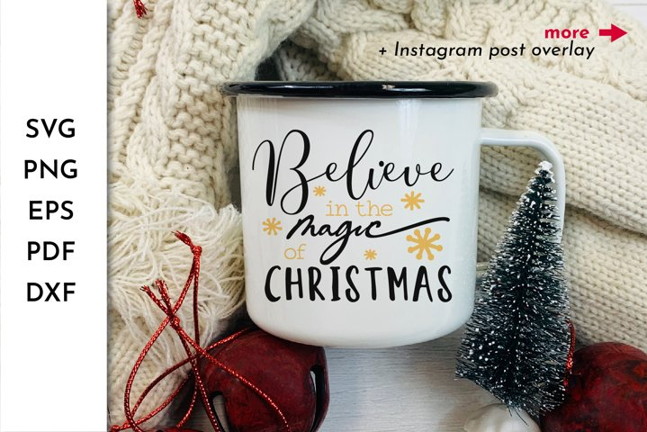 Believe in the magic of Christmas SVG. Believe Christmas