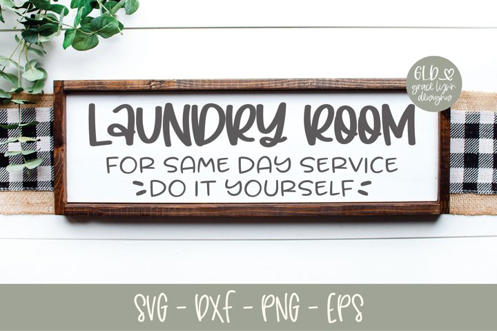 Laundry Room - For Same Day Service - SVG