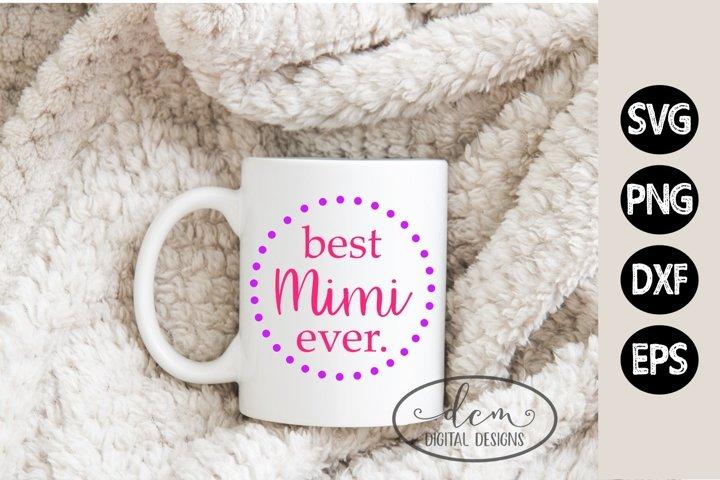 Best Mimi Ever SVG for Grandparents Christmas DIY design