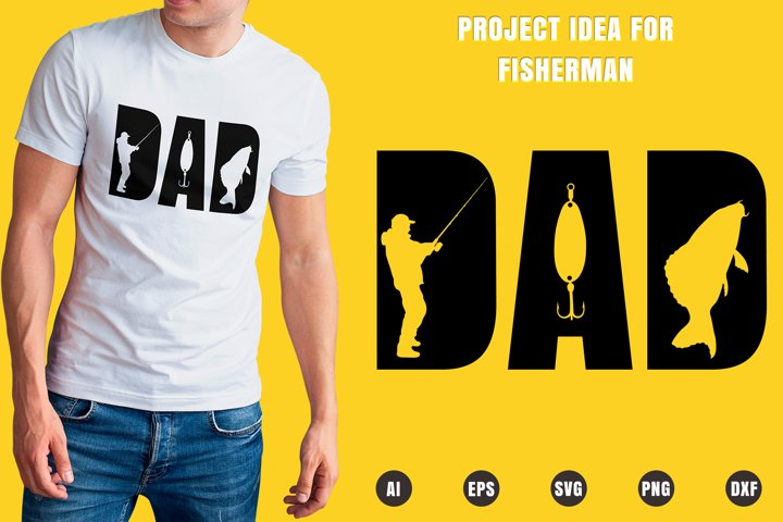 Dad Fisherman SVG - Fathers Day Designs