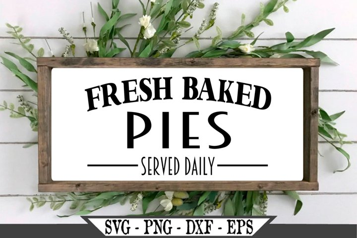 Fresh Baked Pies Served Daily Funny SVG