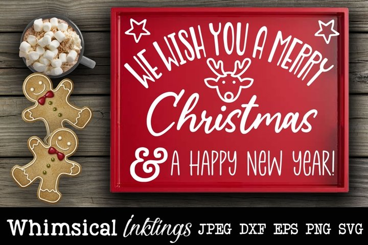 We Wish You A Merry Christmas Tray SVG