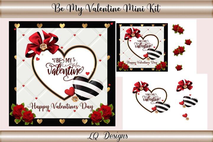 Be My Valentine Mini Kit