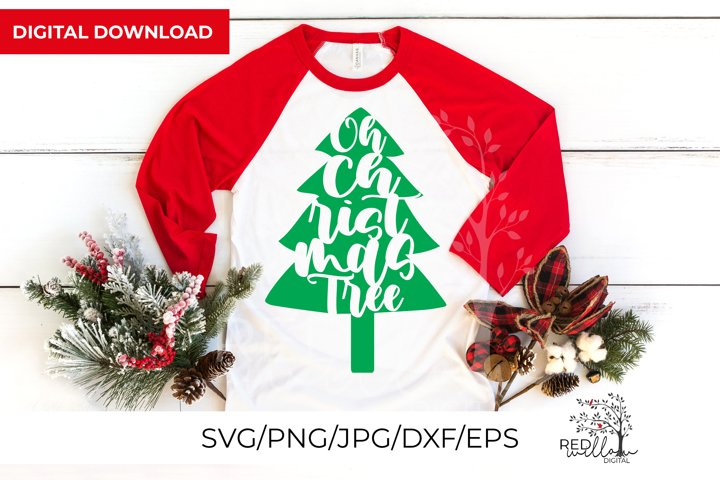 Christmas SVG, Oh Christmas Tree Cut File