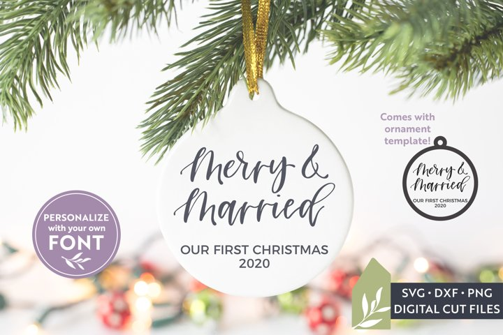 Merry And Married SVG Files, Christmas Ornament SVG