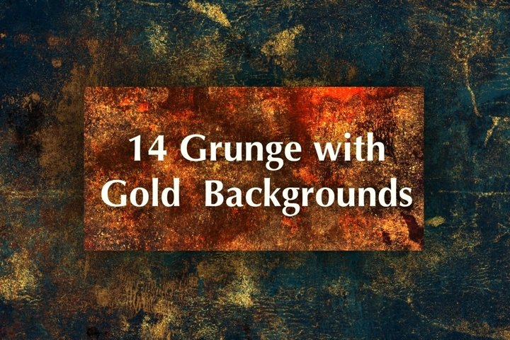 Grunge with Gold Backgrounds