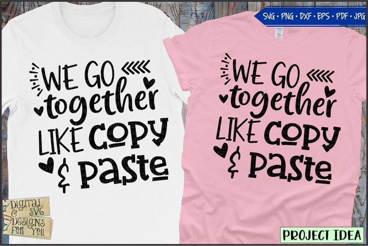 We go together like copy & paste