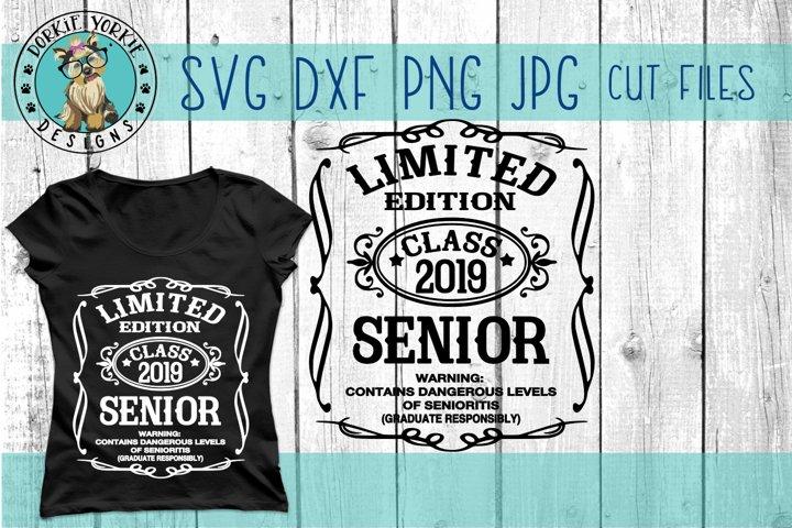 Limited Edition Class of 2019 - Senior - Grad - SVG cut file