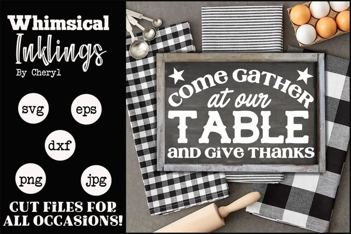 Come Gather At Our Table SVG