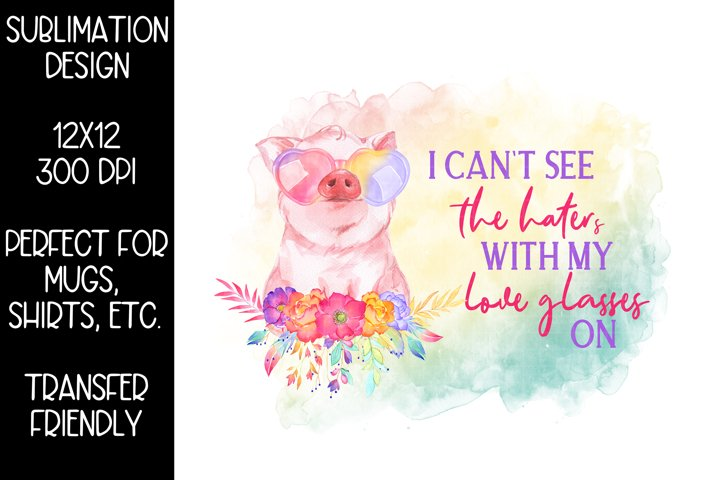 Haters Pig Sublimation PNG Design