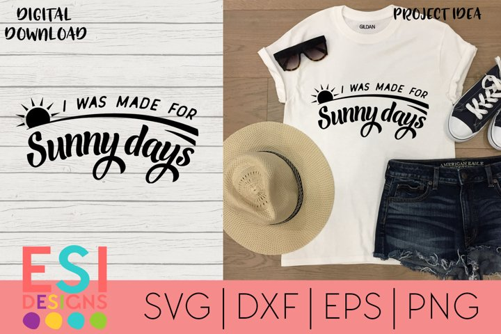 Summer | I was made for Sunny Days|Silhouette Cricut