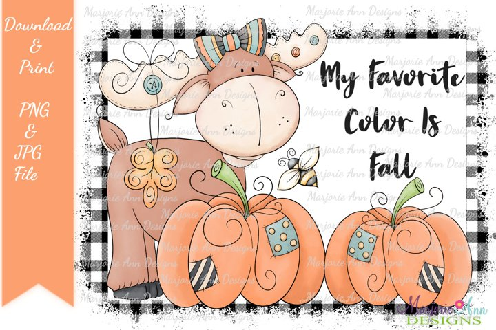 My Favorite Color Is Fall PNG/JPG Sublimation Designs