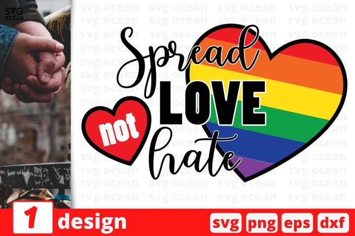 Spread love not hate SVG cut file | Rainbow cricut | Heart