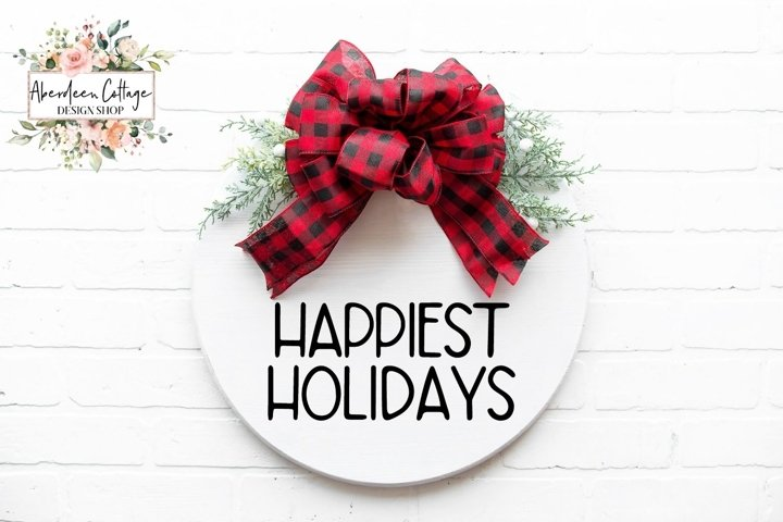 Happiest Holidays Christmas Round Sign - SVG Cut File