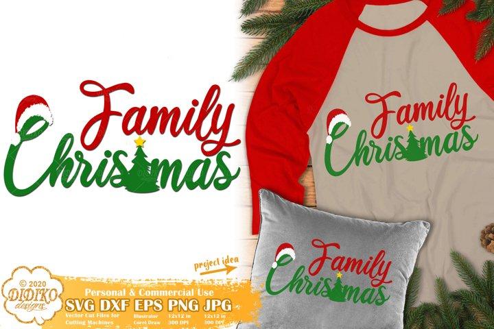 Christmas SVG | Family Christmas SVG | Family SVG