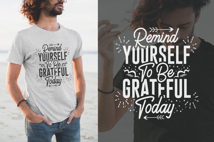 Positive Slogan Quotes, Typography LetteringT-shirt Design