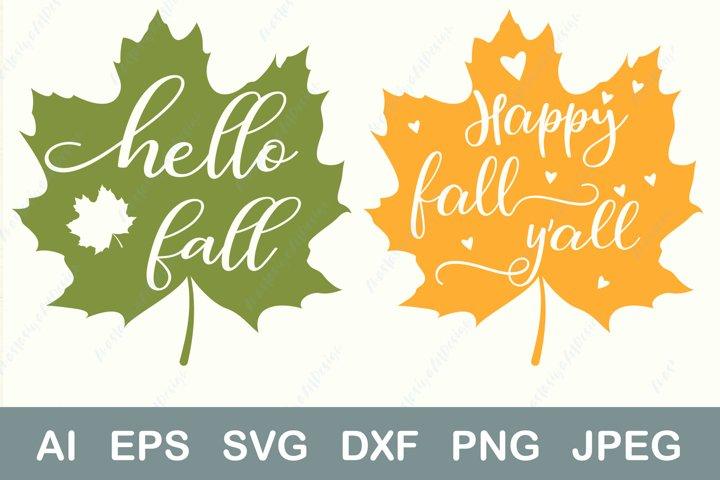 Hello fall svg, Happy fall yall svg, Autumn svg, Maple leaf