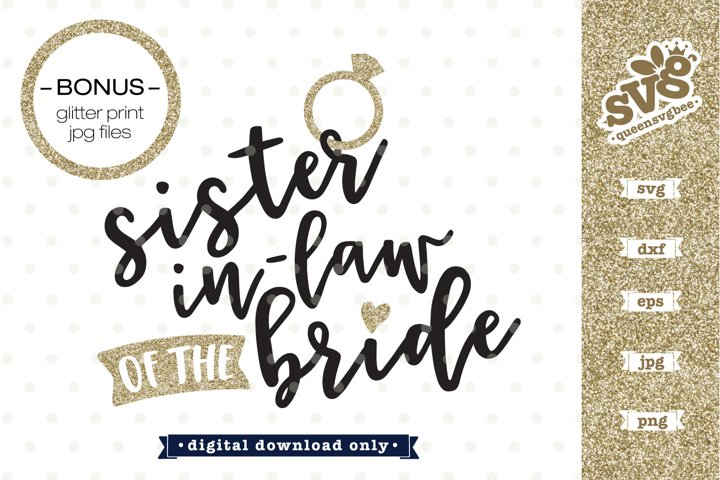 Bridal Party SVG | Sister in law of the bride SVG design