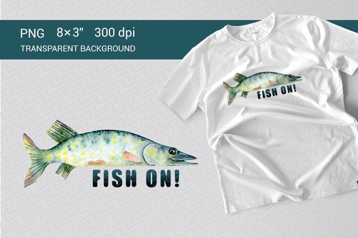 Fish on. Sublimation PNG