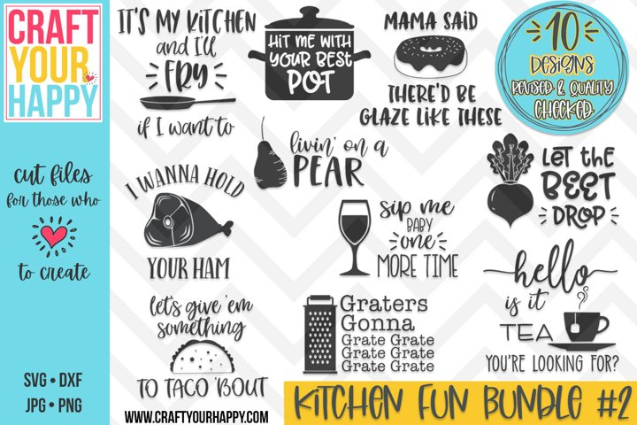 REVISED Funny Kitchen Bundle Vol. 2- A Kitchen SVG Cut File