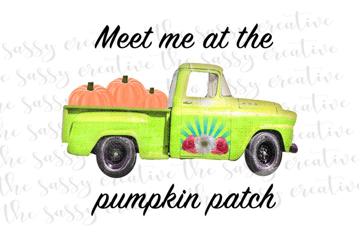 Meet Me At The Pumpkin Patch Fall Quote PNG File Sublimation