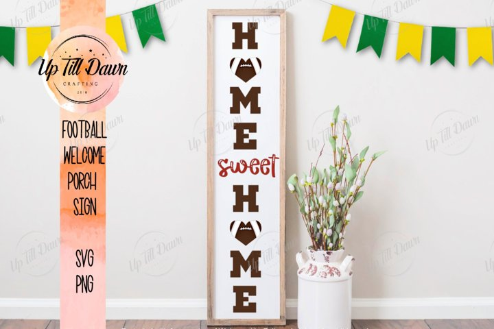 Home Sweet Home Football Welcome Porch Sign SVG