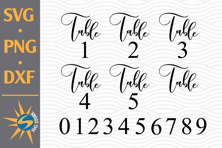 Table Wedding Numbers SVG, PNG, DXF Digital Files Include