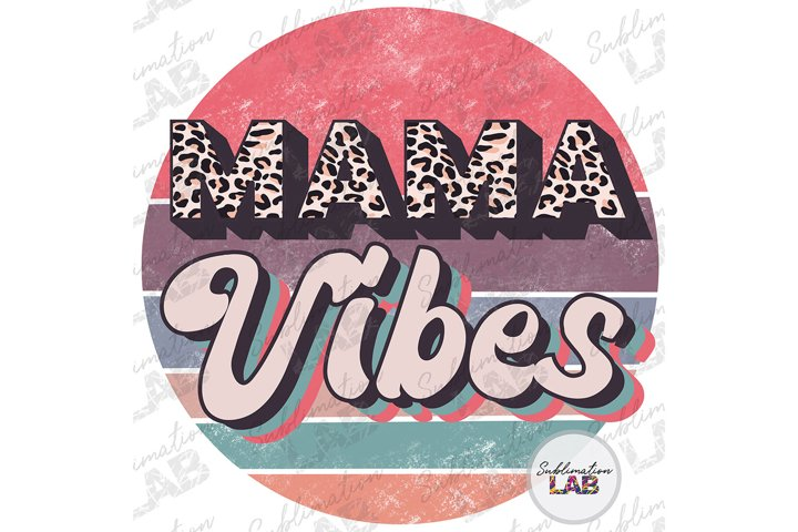 Mama Vibes Sublimation Retro Circle Leopard Mothers Day png