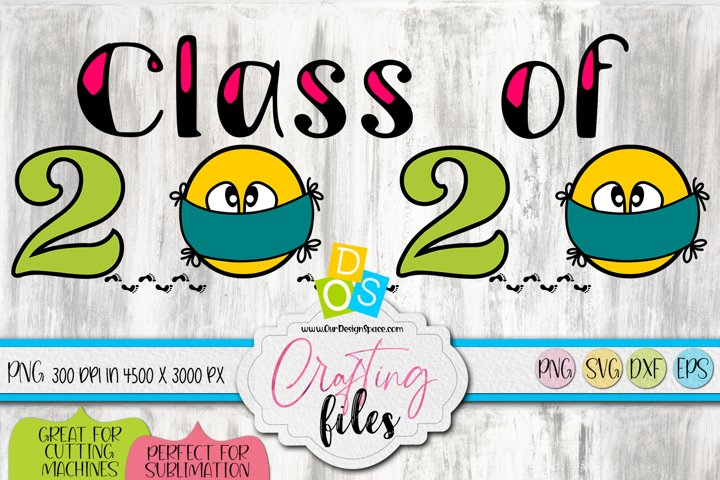 Class Of 2020 Social Distancing PNG, SVG, DXF and EPS