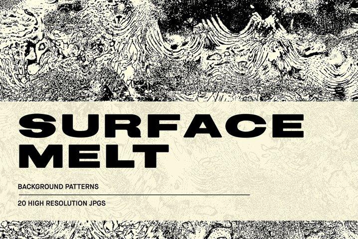 Surface Melt - Background Textures